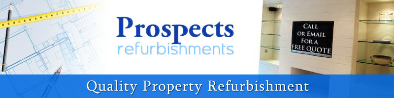 Prospects refurbishments